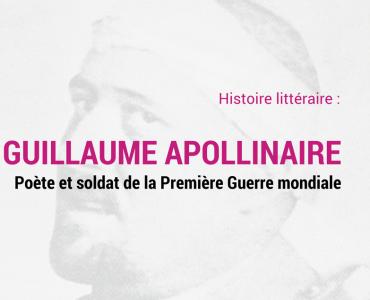 Guillaume Apollinaire Poète Et Soldat De La Première Guerre